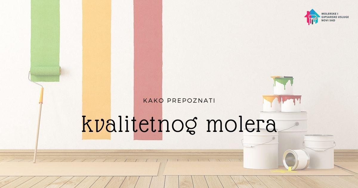 Kako prepoznati kvalitetnog molera 1200